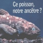 ce poisson, notre anctre