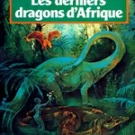 Les derniers dragons d&#039;Afrique