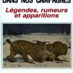 Des fauves dans nos campagnes