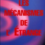 Les mcanismes de l&#039;Etrange
