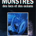 Monstres des Lacs &amp; des Ocans