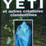 Sur les traces du Yeti et autres cratures clandestines